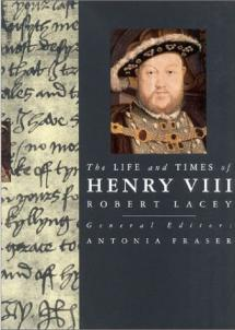 Life and times Henry VIII
