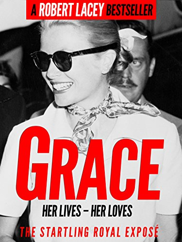 Grace: Her Lives - Her Loves