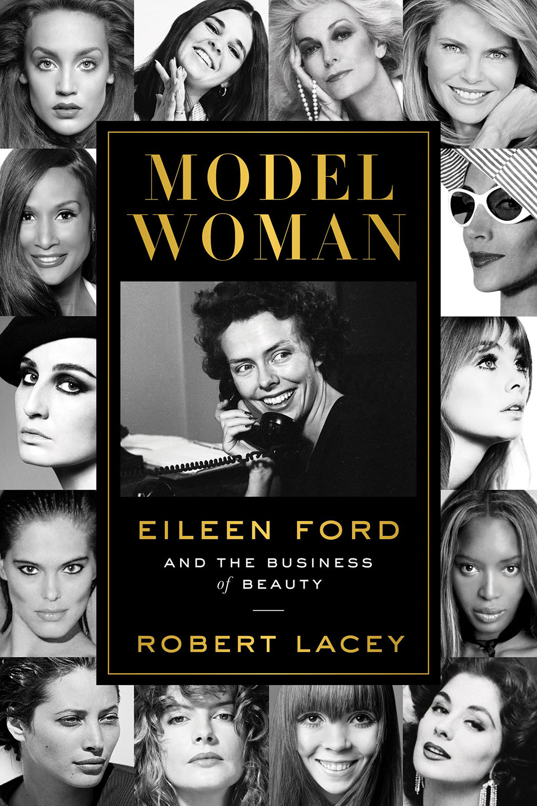 Model Woman - Eileen Ford and the Business of Beauty